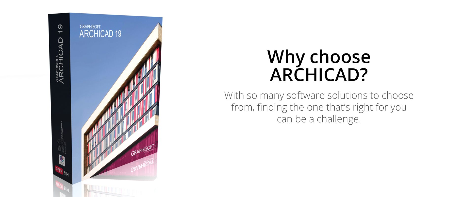 Why choose ARCHICAD?